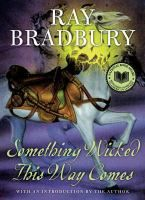 This classic Bradbury tale  is the story of a diabolical carnival that wreaks havoc on the lives of the people of a small Illinois town