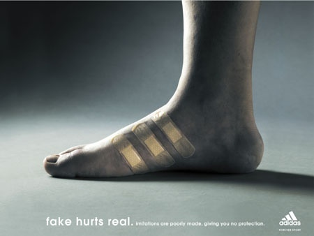 """ad from adidas """"Fake hurts real. Imitations are poorly made, giving you no protection."""""""