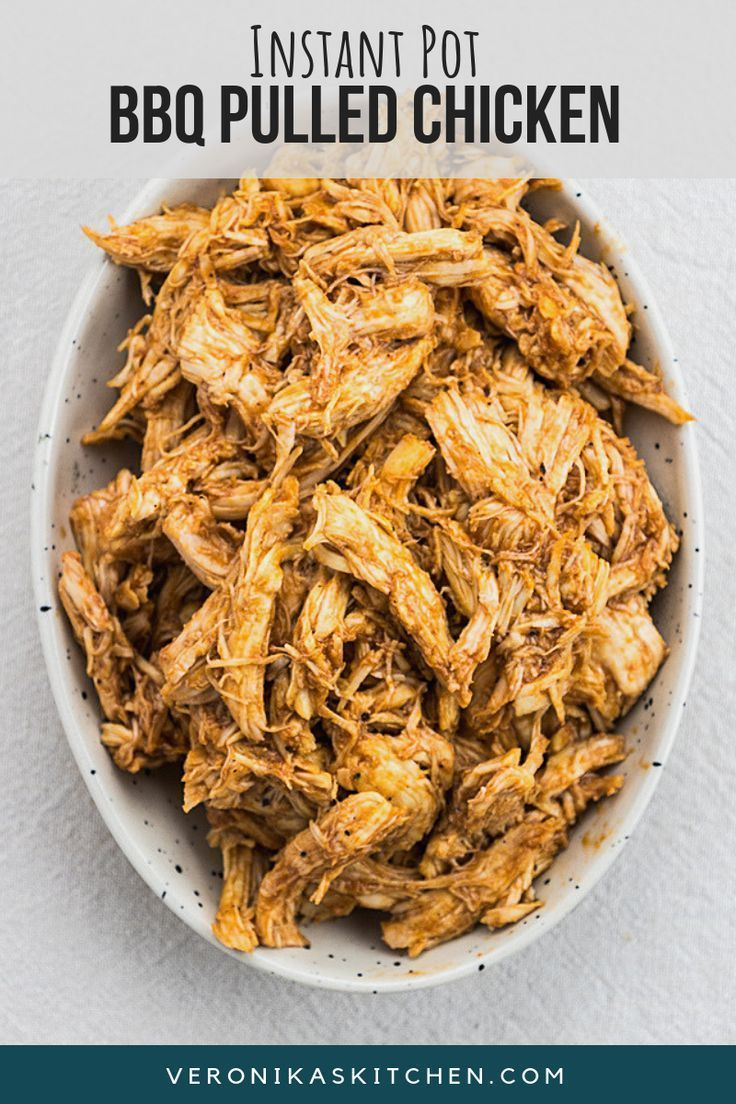 Instant Pot Pulled Bbq Chicken Veronika S Kitchen Recipe Pulled Chicken Recipes Bbq Pulled Chicken Recipes Pulled Chicken