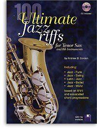 Andrew D. Gordon - 100 Ultimate Jazz Riffs - (Partition)