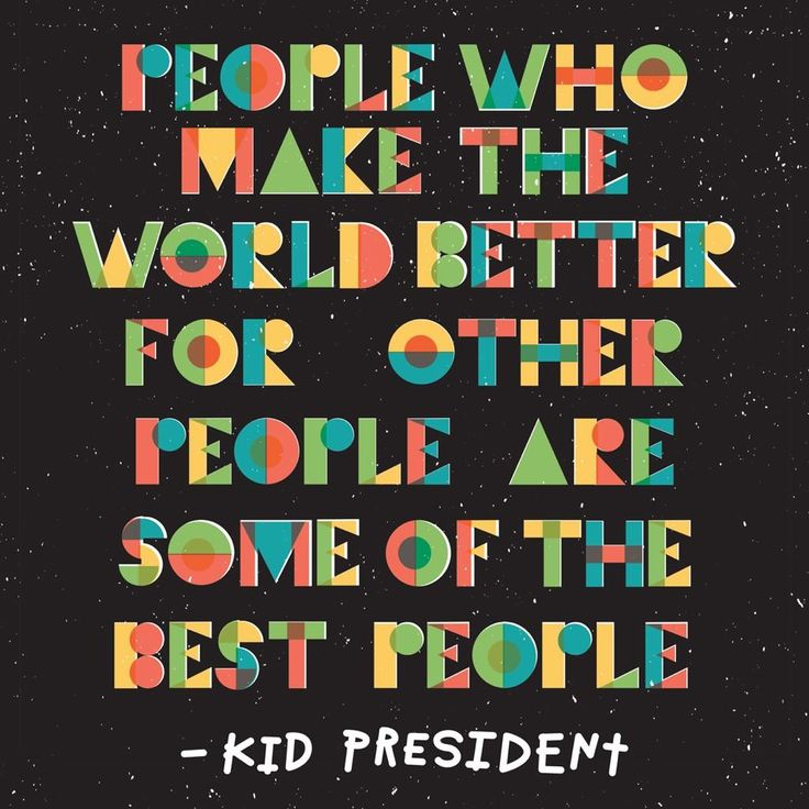 Love Finds You Quote: Best 25+ Kid President Quotes Ideas On Pinterest