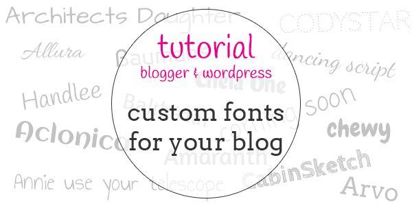 tutorial | add custom font to blogger or wordpress