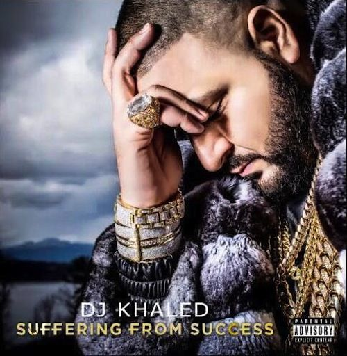 DJ Khaled - Suffering From Success (Album Cover) | News