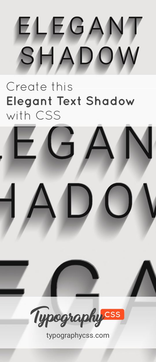 Create this Elegant Text Shadow Effect by only using the CSS text-transform property.