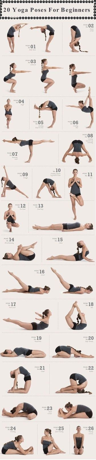 "20 Amazing Yoga Poses For Beginners Looks like I'm behind from the ""beginner"" stage, but this is a great Goals list."