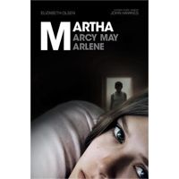 Martha Marcy May Marlene by Sean Durkin