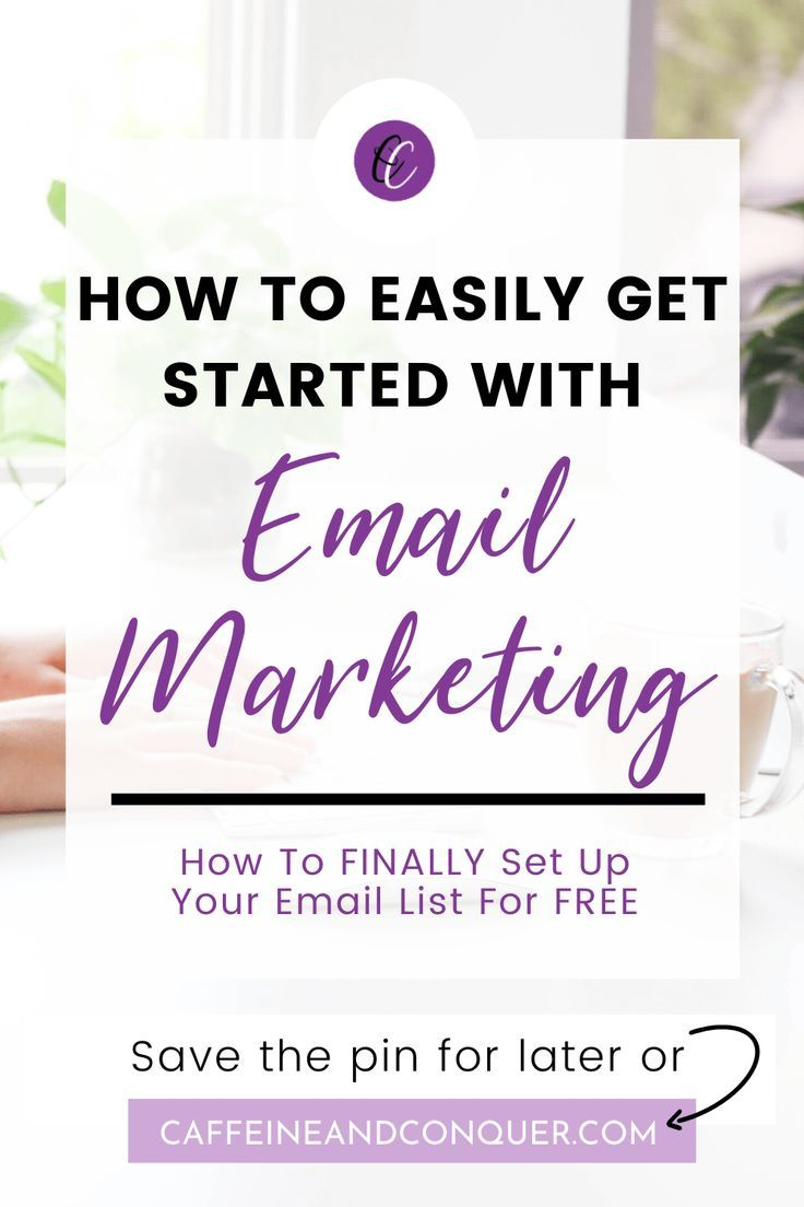How To Set Up Your Email List And Start Collecting Leads In 2020 Email Marketing Campaign Email Marketing Infographics Email Marketing Template