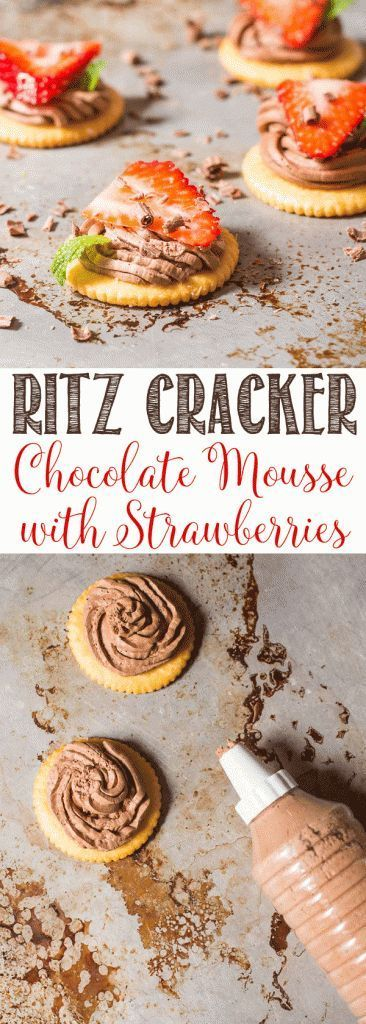 RITZ Crackers with Chocolate Mousse and Strawberries | Easy Appetizers | Yummy Dessert   #FamilyRITZpiration #ad
