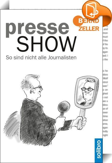 Presseshow    ::  Journalisten haben einen schlechten Ruf. Das muss an ihrer Darstellung in den Medien liegen. Deshalb beleuchtet Bernd Zeller mit seinen Cartoons die persönliche Seite unserer Pressevertreter. Die haben es gar nicht leicht, die Menschen immer da abzuholen, wo sie sind und wo ein Journalist eigentlich gar nicht hin möchte. Aber die gesellschaftliche Verantwortung verlangt von ihnen, der unprofessionellen Meinungsbildung eine fundierte Moral entgegenzusetzen. Mehr Verstä...