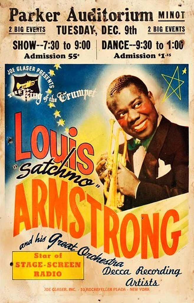 Louis Armstrong coming to Minot, North fakota