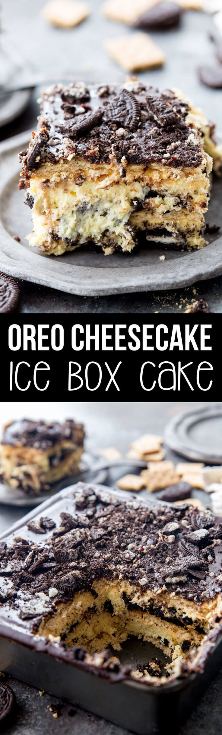 No Bake OREO Cheesecake Ice Box Cake: Decadent layers of OREO, cheesecake filling, and chocolate make this a no bake dessert perfect for your summer gatherings!