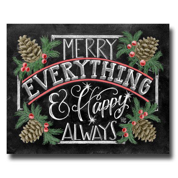 Holiday Sign, Merry Everything Happy Always, Chalkboard Art, Chalk Art, Christmas Decor, Pine Cones, Christmas Art
