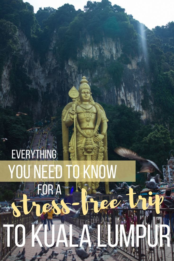 Travel Tips for your First Trip to Malayia's Capital Kuala Lumpur