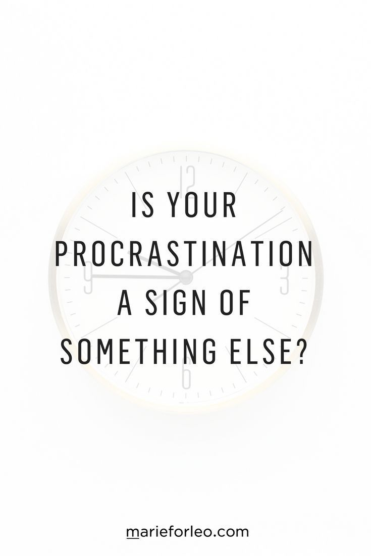 When Is Procrastination A Good Thing Procrastinate Procrastination Procrastinating Marieforleo Businessadvice Gettingstarted Startabusiness