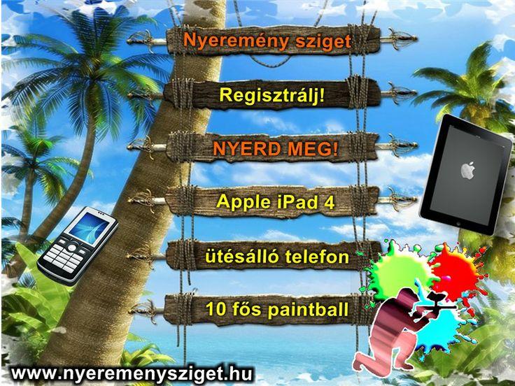 Ne mond, hogy mi nem szóltunk!  A Nyeremény szigeten már a tagságért fantasztikus nyeremények várnak rád! Regisztrálj 2014.06.02-ig és nyerd meg az Apple iPad4-et, az ütésálló telefont vagy a 10 fős paintball játék csomagot!  Kattints és nyerj! http://nyeremenysziget.hu/regisztracio   nyeremény, nyereményjáték, nyeremény játék, játék, nyerj, ajándék, ingyen, iPad, tabelt, táblagép, mobil, telefon, paintball