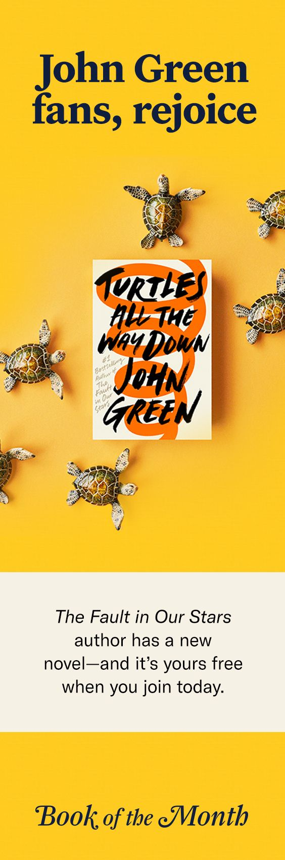 """Get """"Turtles All the Way Down"""" free when you join Book of the Month with code GREEN. Offer expires 10/21. Head to bookofthemonth.com to learn more."""