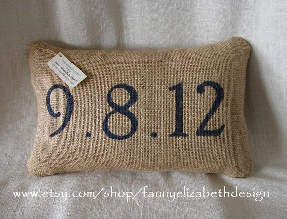 Date Pillow FREE SHIPPING Burlap Date by FannyElizabethDesign, $25.00