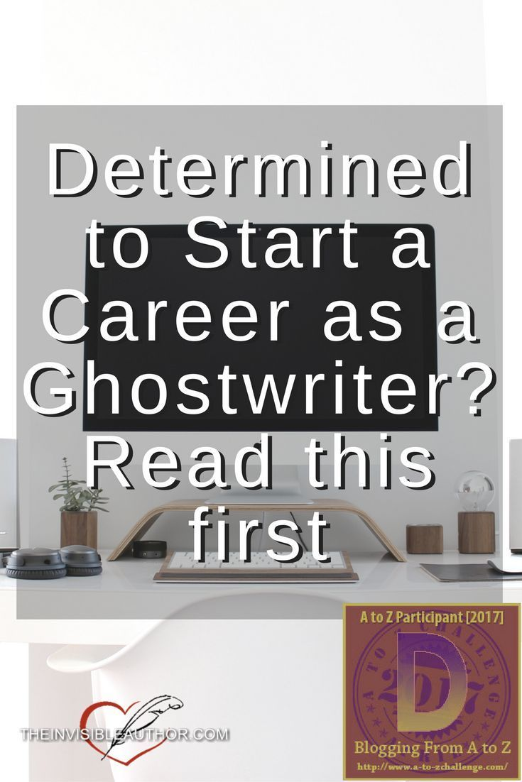 Determined to Start a Career as a Ghostwriter? Read this first. Freelance writing. Work from home. Start ghostwriting.
