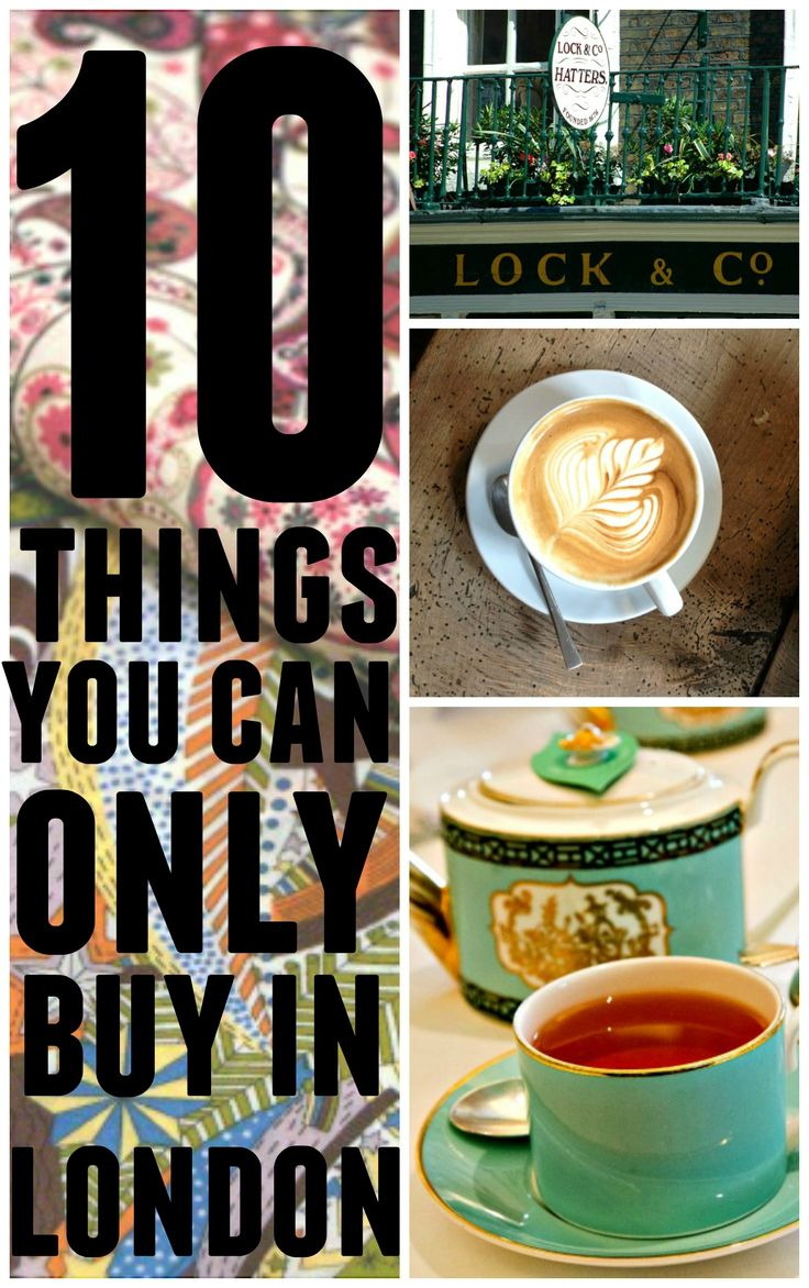 10 Things You Can Only Buy In London Want To Get A
