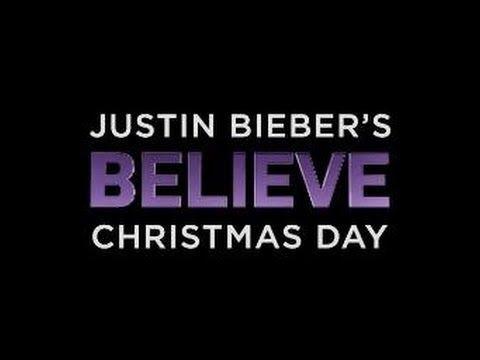 Justin Bieber - BELIEVE 3D Movie Official Trailer HD