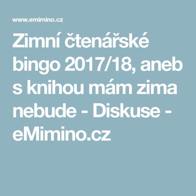 Zimní čtenářské bingo 2017/18, aneb s knihou mám zima nebude - Diskuse - eMimino.cz
