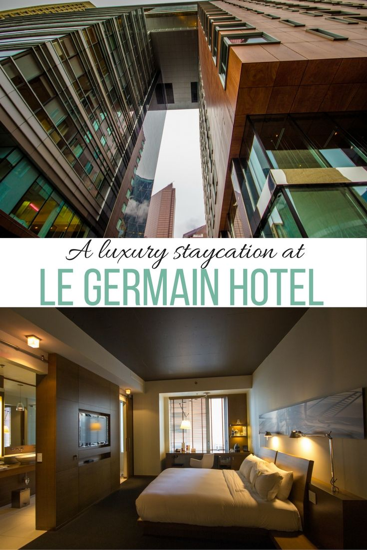 A Luxury Staycation At Le Germain Hotel In Calgary Alberta