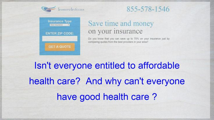 Isnt everyone entitled to affordable health care and why