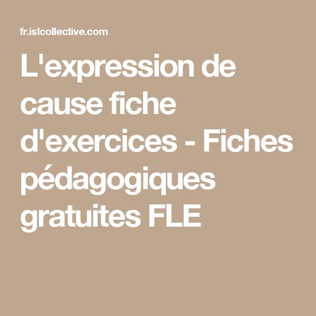 L'expression de cause | Fiches pédagogiques, Exercice et Fiches