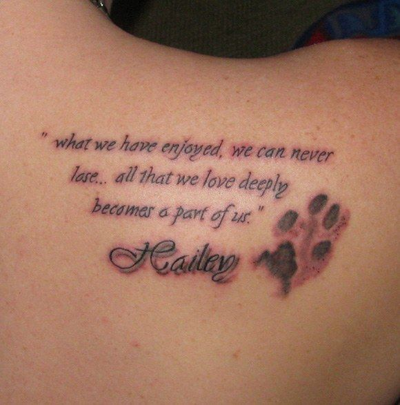 pet memorial tattoos | What we have enjoyed we can never lose all that.