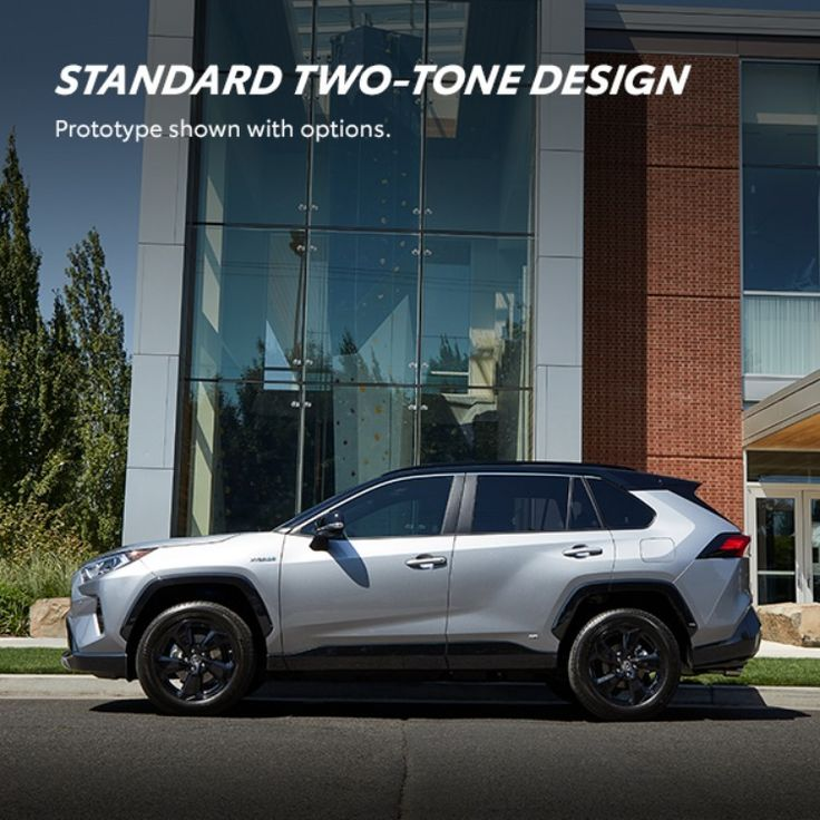 2019 Toyota Rav4 Hybrid: The All-new RAV4 XSE Hybrid Is The Perfect Combination Of