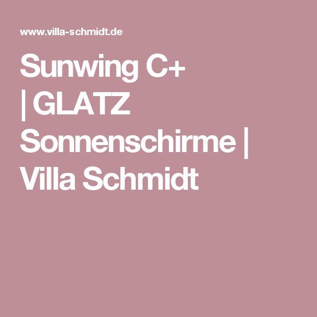 Sunwing C+ |GLATZ Sonnenschirme | Villa Schmidt