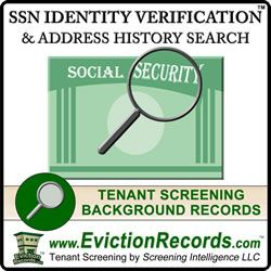 The #SSNvalidation and #AddressHistorySearch seeks to verify an entered social security number and provide addresses associated with the SSN entered. #IdentityVerification http://www.evictionrecords.com/identity-verification/