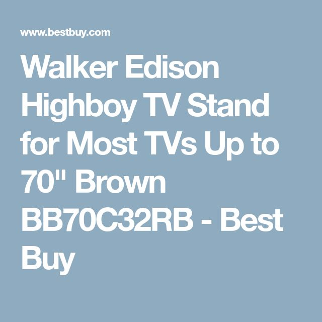 """Walker Edison Highboy TV Stand for Most TVs Up to 70"""" Brown BB70C32RB - Best Buy"""