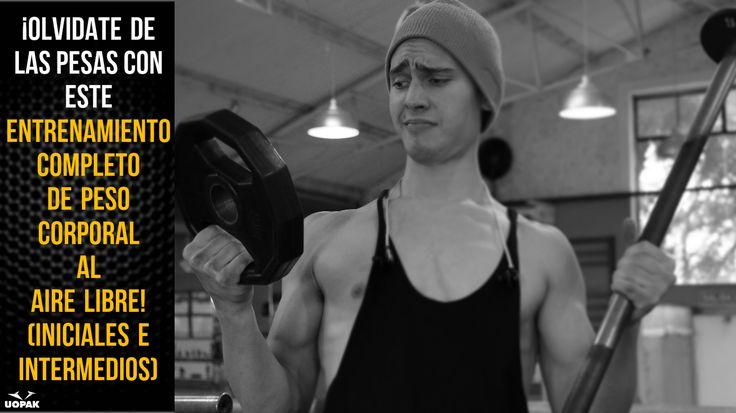 Rutina de entrenamiento de peso corporal (nivel básico-intermedio) para hacer al aire libre en cualquier momento en cualquier lugar y con el equipamiento más noble, básico, y simple de todos, TU PROPIO CUERPO! https://www.youtube.com/watch?v=2K0LbFfWq5U&index=2&list=PL63p888QrtqeAn2FjUQOiqjZ8Q8wSNnQX