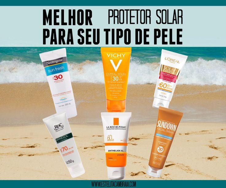 Melhor protetor solar para seu tipo de pele. Protetor solar para pele seca, pele oleosa, pele mista, pele normal, pele sensível, pele madura. Protetor da neutrogena, vichy, la roche-posay, sundown, roc, l'oreal.
