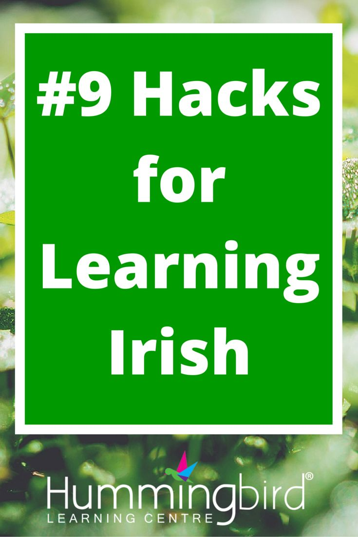 Tips for Learning (or Re-Learning) Irish