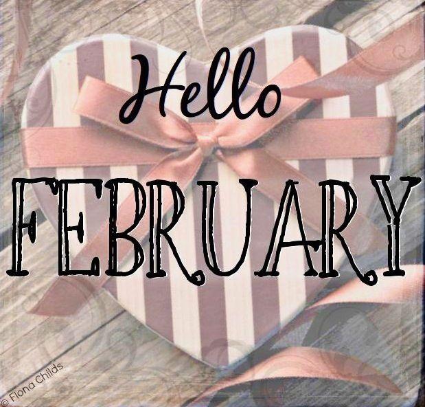 Hello February! via www.Facebook.com/FionaChilds