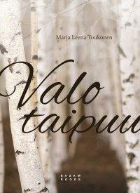 Marja Leena Toukonen: Valo taipuu, Basam Books