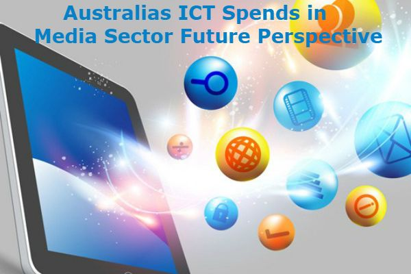 Australias #ICTSpends in Media is an exhaustive research report outlaying future perspectives of ICT project spends in Australia.