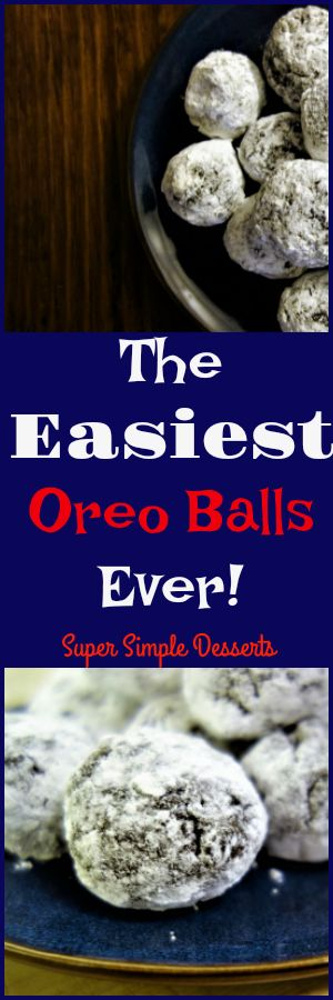 The easiest 3-ingredient no-bake Oreo Balls you'll ever make!