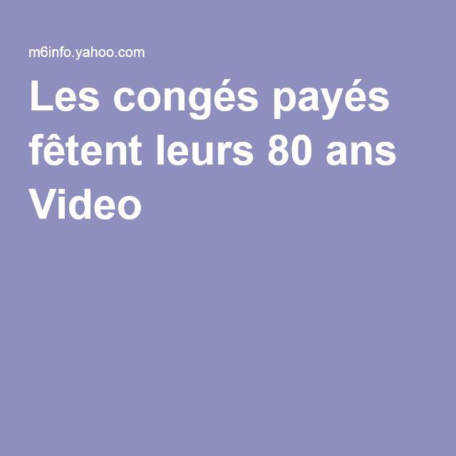 Les congés payés fêtent leurs 80 ans Video