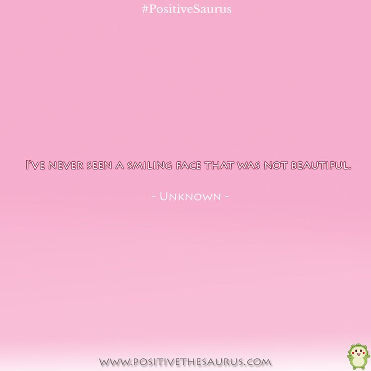 Keep smiling beauty quote :)  http://www.positivethesaurus.com  #PositiveSaurus #beautyquotes #beautyquote