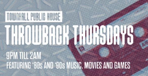 Thursdays, Townhall Fort McMurray Throws It Back In true social media fashion, we'll be throwing it back every Thursday in the Mac! Big-hair, shoulder pads, and grunge band tees are taking over. From 9pm till 2am weekly, join us for music, movies, and games from the 80's and 90's. Get pumped with your favourite Now and Big Shiny Tunes CD's and we'll see you there!