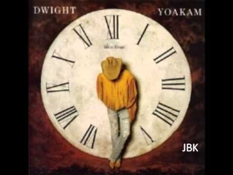 Dwight Yoakam -  King Of Fools