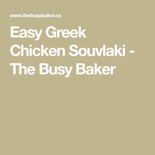 Easy Greek Chicken Souvlaki - The Busy Baker