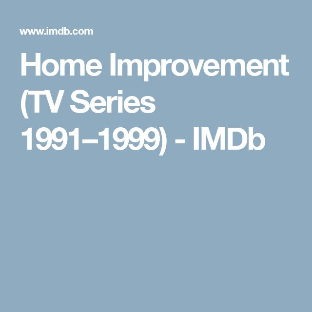 Home Improvement (TV Series 1991–1999) - IMDb