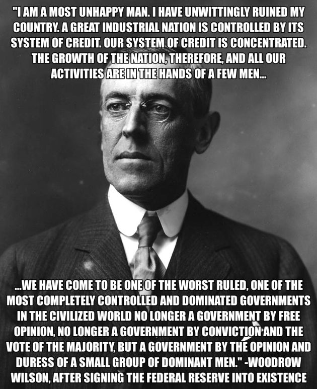 Federal Reserve Evil | Woodrow Wilson Born Of A British Mother. Ask Him To Smile Once And You ...