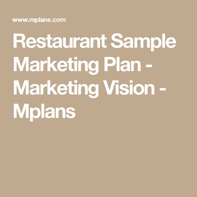 Restaurant Sample Marketing Plan - Marketing Vision - Mplans