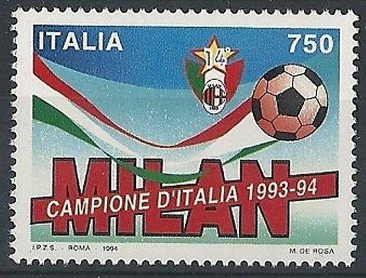 1994 ITALIA MILAN CAMPIONE D'ITALIA CALCIO MNH **