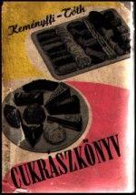 Keményffi Gábor és Tóth Illés: Cukrászkönyv